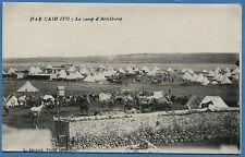 CPA MAROC: DAR CAID ITO - Le camp d'Artillerie