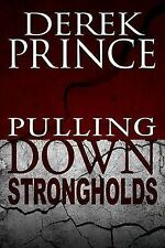 NEW Pulling Down Strongholds by Derek Prince