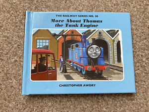 The Railway Series No. 30: More About Thomas the Tank Engine by Christopher...