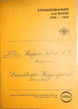 Tranvías y Busse 1900 - 1940 DÜwAG Gustav ROHR å