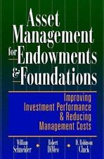 Asset Management for Endowments & Foundations: Improving Investment Performance