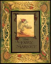 Charles van Sandwyk THE FAIRY MARKET 1st Edition Fairies Arthur Rackham
