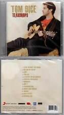 "TOM DICE ""Teardrops"" (CD) 2011 NEUF"