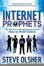 Internet Prophets: The World's Leading Experts Reveal How to Profit Online (Pape