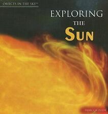 Exploring the Sun (Objects in the Sky)-ExLibrary