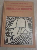 Conan Doyle - LE ULTIME AVVENTURE DELL'INFALLIBILE SHERLOCK HOLMES-1975-Mondador
