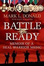 Battle Ready: Memoir of a Navy SEAL Warrior Medic-ExLibrary