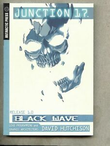 GN/TPB Junction 17 Volume 1 Black Wave collected 2004 nm 9.4 Antarctic Press