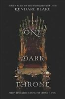One Dark Throne, Hardcover by Blake, Kendare, Brand New, Free shipping in the US