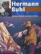 Hermann Buhl : Climbing Without Compromise by Horst Hofler, Hermann Buhl and Rei