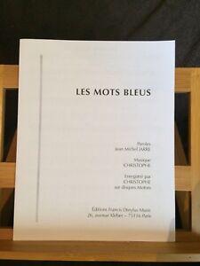 Les Mots bleus Christophe Jean-Michel Jarre partition chant piano accords