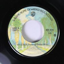 Rock 45 Seals & Croft - Get Closer / Don'T Fail On Warner Bros. Records 9