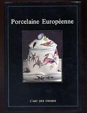 MINA BACCI, PORCELAINE EUROPÉÈNNE (ART DES CHOSES)