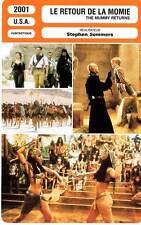 FICHE CINEMA : LE RETOUR DE LA MOMIE - Fraser,Weisz,Vosloo2001 The Mummy Returns