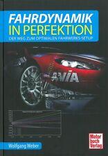 Weber: Fahrdynamik in Perfektion Fahrwerk-Setup/Tuning/Federung/Technik-Handbuch