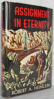 ASSIGNMENT IN ETERNITY By Robert A. Heinlein 1ST EDITION WITH DUST JACKET 1953