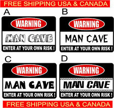 WARNINGWARNING MAN CAVE ENTER OWN RISK FREE SHIP Garage bar basement Work shop