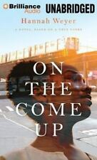 On the Come Up by Hannah Weyer (2014, MP3 CD, Unabridged)