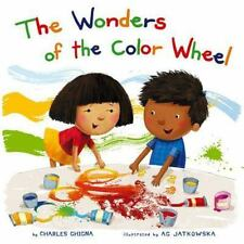 The Wonders of the Color Wheel (Learning Parade) by Ghigna, Charles
