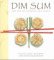 Dim Sum : The Art of Chinese Tea Lunch, Hardcover by Blonder, Ellen Leong, Br...