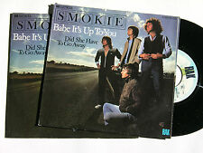 SMOKIE babe it's up to you NEU! Vinyl Single 7""
