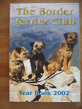 The Border Terrier Club Year Book 2002 Dog Book