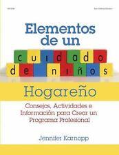 Elementos de un Cuidado de Ninos Hogareno: Consejos, actividades e-ExLibrary