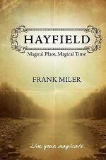 Hayfield: Magical Place, Magical Time