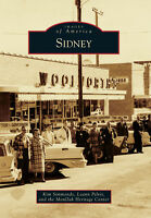 Sidney [Images of America] [MT] [Arcadia Publishing]