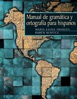 Manual De Gramatica Y Ortografia Para Hispanos  - by Frances