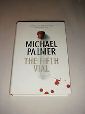 THE FIFTH VIAL BY MICHAEL PALMER HARDCOVER MEDICAL THRILLER 1 ST EDITION BLOOD