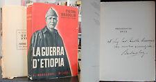 Pietro Badoglio LA GUERRA D'ETIOPIA Autografato prima edizione 1936 Colonie
