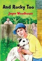And Rocky Too, Woodhouse, Jayne, Very Good Book