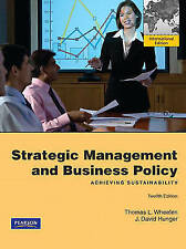 Strategic Management and Business Policy: International Version: Achieving Susta