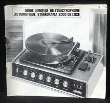 Mode d'emploi électrophone stéréorama 2000 de luxe