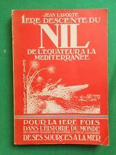1ERE DESCENTE DU NIL DE L'EQUATEUR A LA MEDITERRANÉE JEAN LAPORTE 1949 CANOË