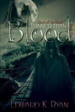 Thinner Than Blood by Edward Ryan (2014, Paperback)