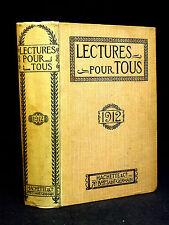 LECTURES pour TOUS - Revue Universelle et Populaire ILLUSTRÉE - 1912