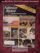 Saturday Review January 11 1975 TRAVEL J. WILLIAM FULBRIGHT ANDRE KOSTELANETZ