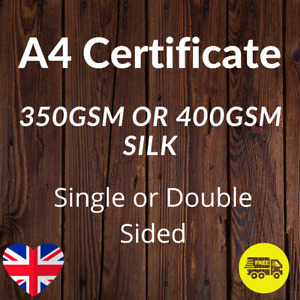 A4 Certificates Printed Full Colour 350gsm or 400gsm Silk