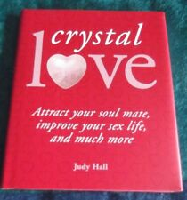 CRYSTAL LOVE BOOK, by JUDY HALL, HARD COVER,ATTRACT SOUL MATE,LOVE,HEAL,NEW AGE