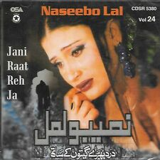 NASEEBO LAL - JANI RAAT REH JA VOL 24 - BRAND NEW PAKISTANI CD SONGS