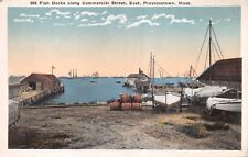 PROVINCETOWN MA~FISH DOCKS ALONG COMMERCIAL ST EAST~SAIL BOATS POSTCARD 1920s