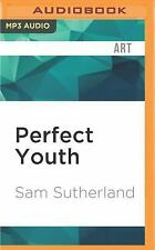 Perfect Youth : The Birth of Canadian Punk by Sam Sutherland (2016, MP3 CD,...