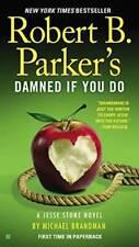 Robert B. Parker's Damned If You Do (A Jesse Stone Novel) - Paperback - GOOD