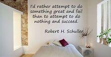 Vinyl Wall Decal Sticker Room Decor Custom Quotes Motivational R.Schuller F1500