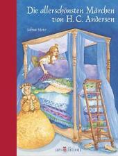 Die allerschönsten Märchen von H.C. Andersen von Hans Christian Andersen (2011, Gebunden)