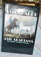 NEW PRICE..ASIL ARABER ASIL ARABIANS IV, THE NOBLE ARABIAN HORSES, EDITEDBY ASIL