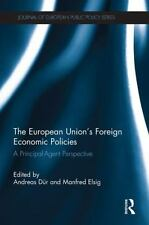 EUROPEAN UNION'S FOREIGN ECONOMIC POLICIES - NEW PAPERBACK BOOK
