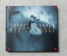 """CD AUDIO FR / FRANCIS CABREL """"SAMEDI SOIR SUR LA TERRE"""" CD ALBUM BOOK 1994 / 10T"""